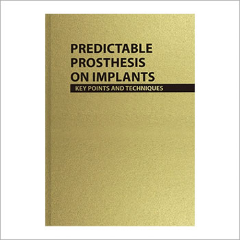 BTI book - Predictable Prosthesis on Implants